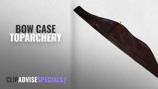 Top 10 Toparchery Bow Case [2018]: Toparchery 58inch Leather Bow Case Soft Lightweight Brown Bow Bag