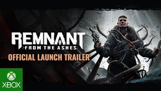 Remnant: From the Ashes Official Launch Trailer