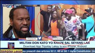 VIDEO: ZEN PETE! Militan DON KATO yo anvayi sal seyans lan, kraze chez