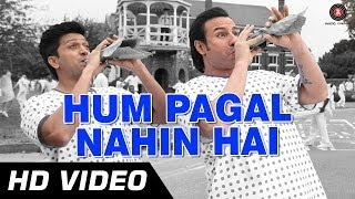 Hum Pagal Nahin Hai HD Video  Humshakals 1080p