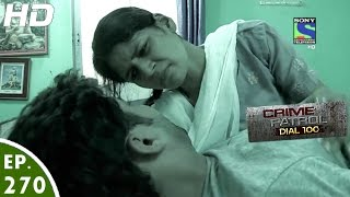 Crime Patrol Dial 100 - क्राइम पेट्रोल - Pehchaan - Episode 270 - 24th October, 2016