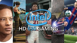 Intel HD 630 Gaming - Frame Rate Tests In Games - October 2017