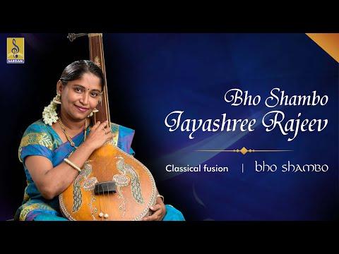 Bho Shambo Carnatic Classical Fusion by Jayashree Rajeev