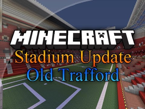Minecraft - Stadium Megabuilds - Old Trafford - Episode 6