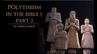 Video: Pagan Gods In The Bible (Polytheist 'Confusion') - Andrea Salbego 2/3