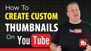 How To Make Custom Thumbnails on YouTube - 2016 Tutorial