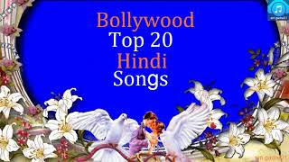 Top 20 Hits New Best Bollywood  Hindi Songs Romantic  Hindi Jukebox Songs