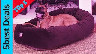 Top 5 Best Dog Bed Of 2019