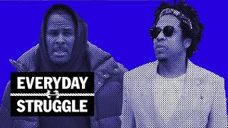 R. Kelly's Girlfriends Defend Him, Can Rap Moguls Pool Money to Buy Sports Team? | Everyday Struggle