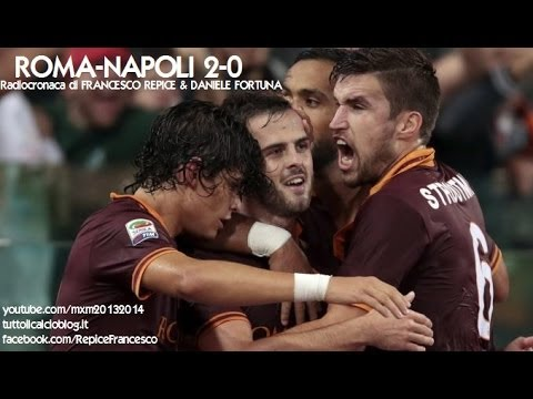 ROMA-NAPOLI 2-0 - Radiocronaca di Francesco Repice & Daniele Fortuna (18/10/2013) da Radiouno RAI