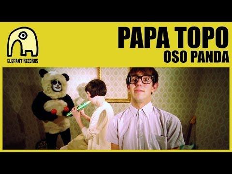 PAPA TOPO - Oso Panda [Official]