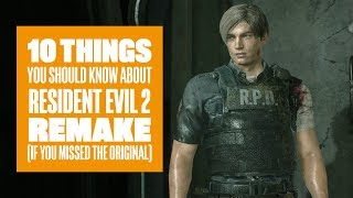10 Things You Need to Know About Resident Evil 2 Remake if You Never Played the Original