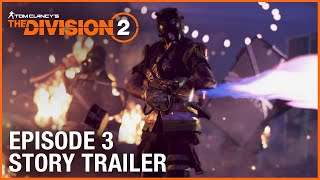 Tom Clancy's The Division 2: Episode 3 Story Trailer | Ubisoft [NA]