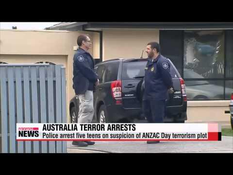 Australia arrests five teens on suspicion of ANZAC Day terrorism plot   ′IS 추종′