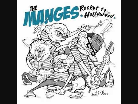 The Manges ( Live ) the only cool girl in ladbroke grove