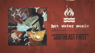 Hot Water Music - Southeast First