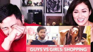 FILTERCOPY | GUYS VS GIRLS: SHOPPING |  Reaction!