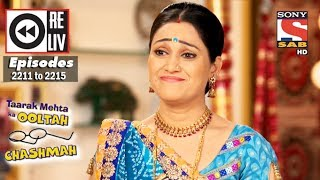 Weekly Reliv | Taarak Mehta Ka Ooltah Chashmah | 29th May to 2nd June 2017 | Episode 2211 to 2215