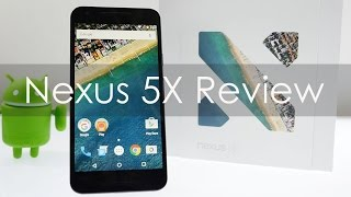 LG Nexus 5X Review with Pros & Cons