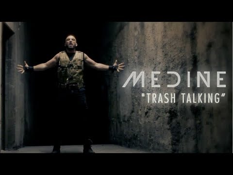 Médine - Trash Talking (Clip Officiel)