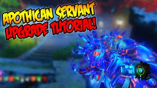 "BLACK OPS 3 ZOMBIES ""REVELATIONS"" APOTHICAN SERVANT UPGRADE TUTORIAL! (Wonder Weapon Pack A Punch)"