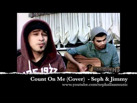 Bruno Mars - Count on Me (Acoustic Cover) by Seph&Jimmy