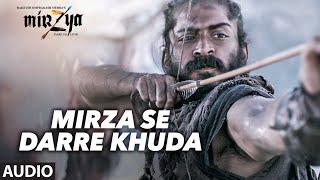 MIRZA SE DARRE KHUDA Full Audio Song | MIRZYA | Daler Mehndi | Gulzar