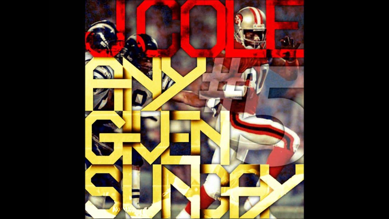 J Cole Any Given Sunday 3 Given Sunday 3 J  J  Cole
