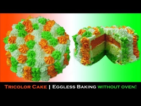 Cooker Cake - Tricolor | Eggless Baking without oven | Republic Day 2014