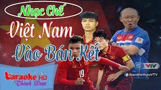[ Karaoke Nhạc Chế ] U23 Việt Nam Vào Bán Kết  - Bùi Thành Công  By Thành Được