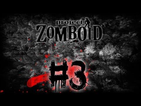 Хардкорное выживание в Project Zomboid #3