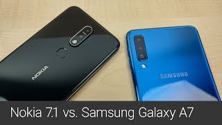 Nokia 7.1 versus Samsung Galaxy A7