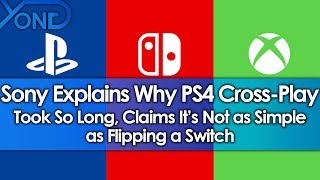 Sony Explains Why PS4 Cross-Play Took So Long, Claims It's Not as Simple as Flipping a Switch