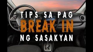 TIPS SA PAG BREAK-IN NG SASAKYAN MITSUBISHI MIRAGE G4