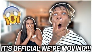 IT'S OFFICIAL WE'RE MOVING!!!😱