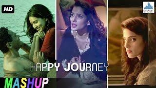 Happy Journey Mashup Official Video |  Marathi Songs | Happy Journey | Atul Kulkarni, Priya Bapat