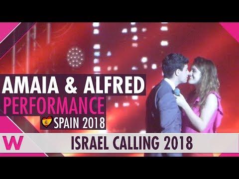 """Alfred y Amaia """"Tu canción"""" (Spain 2018) LIVE @ Israel Calling 2018"""