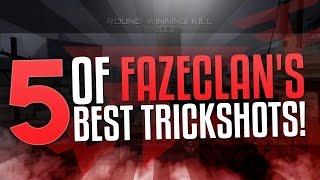 5 OF FAZECLAN'S BEST TRICKSHOTS!
