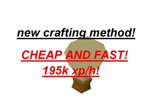 Runescape – new crafting method! cheap and fast![+-  195k xp/h]