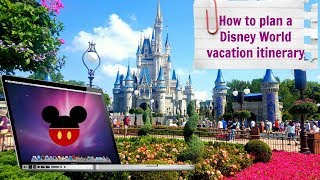 How to plan a Disney World vacation itinerary