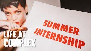 Complex Summer 2019 Internship   #LIFEATCOMPLEX