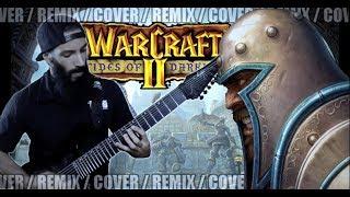 Warcraft II - Human Theme #2 | METAL REMIX