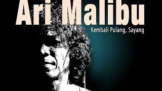 Ari Malibu : Kalau Engkau Sadar (OFFICIAL VIDEO/AUDIO)
