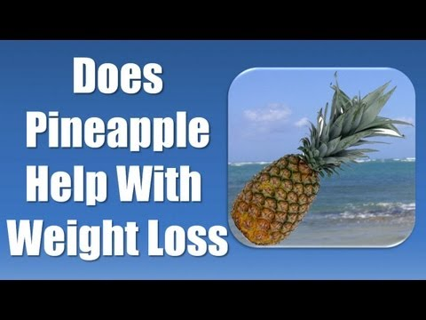 Best Foods for Weight Loss - Pineapple for Weight Loss