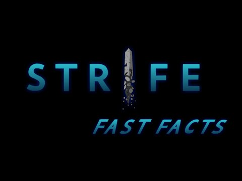 Strife Fast Facts - Fast Facts!