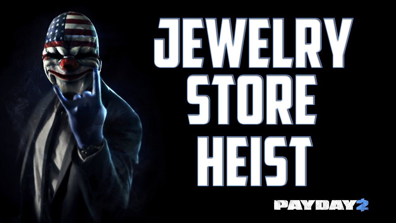 payday 2 beta jewelry store heist youtube