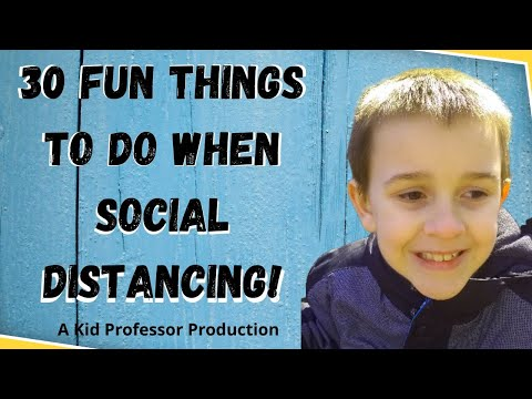 Social Distance  | 30 Safe Activities to Do With Your Kids  | Coronavirus Pandemic