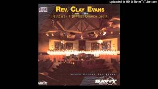 Watch Clay Evans Wonderful Savior Is He video