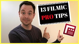 FILMIC PRO Tutorial: 13 Tips to Shoot Professional Videos