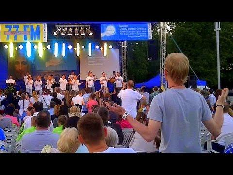 77FM - Panie Wzywam Imię Twe / Oceans - KONCERT W Częstochowie 2015.06.04.